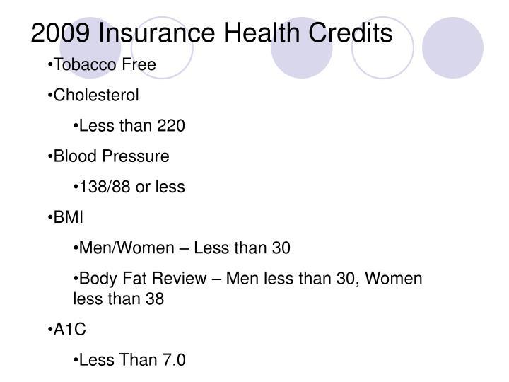 2009 Insurance Health Credits