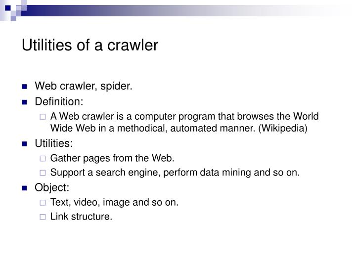 Utilities of a crawler