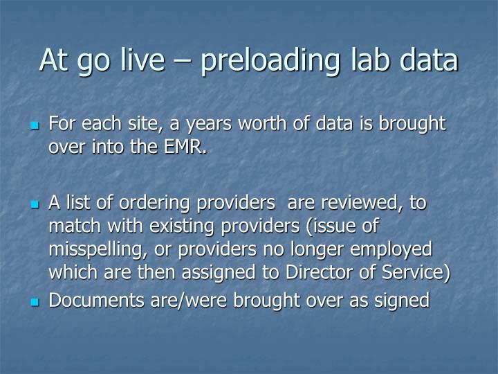 At go live – preloading lab data
