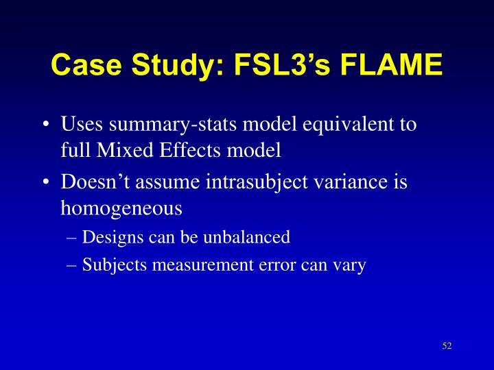 Case Study: FSL3's FLAME