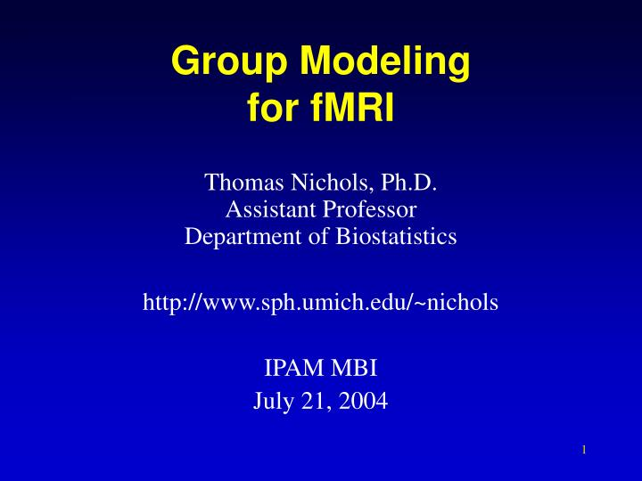 Group Modeling