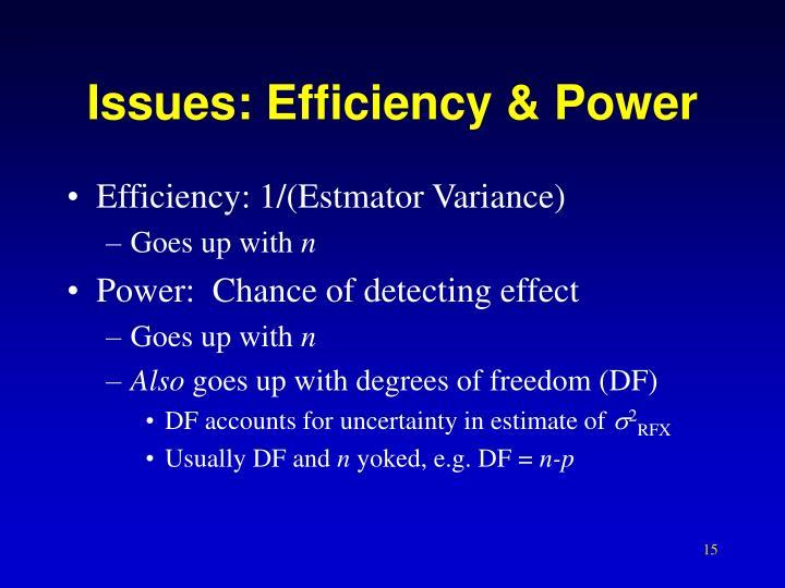 Issues: Efficiency & Power