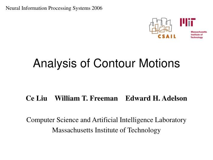 Neural Information Processing Systems 2006