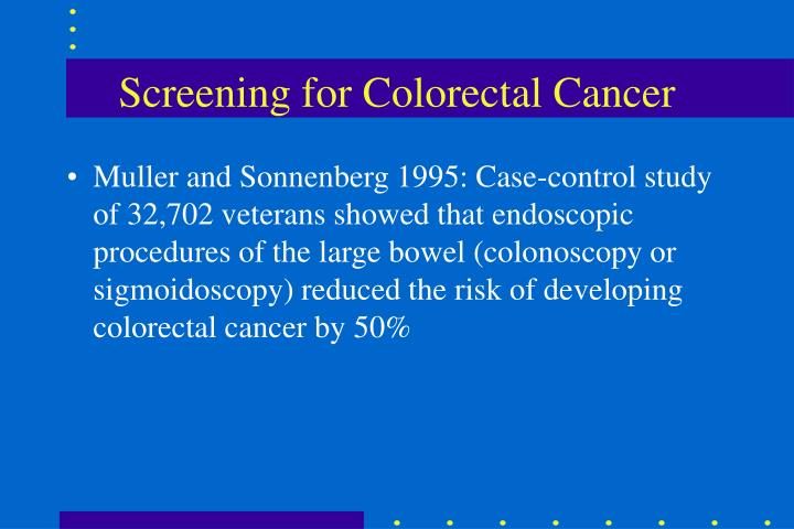 Screening for Colorectal Cancer