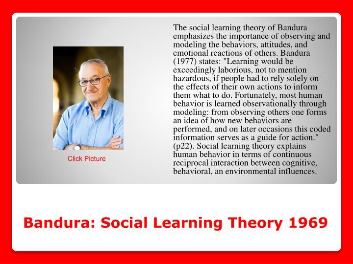 Bandura: Social Learning Theory 1969