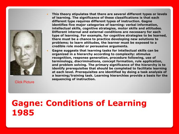 Gagne: Conditions of Learning 1985