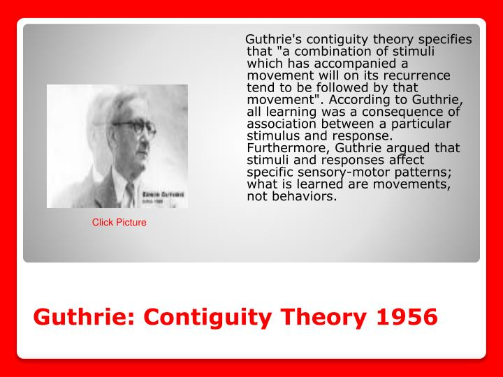 Guthrie: Contiguity Theory 1956