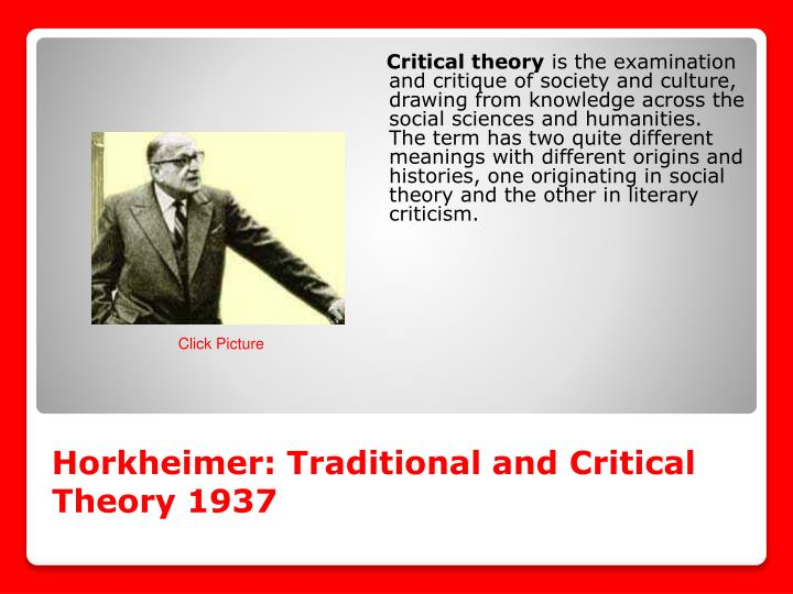 Horkheimer: Traditional and Critical Theory 1937