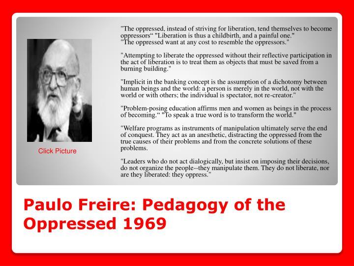 Paulo Freire: Pedagogy of the Oppressed 1969