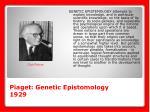 piaget genetic epistomology 1929