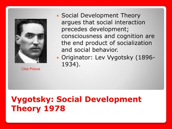 Vygotsky: Social Development Theory 1978