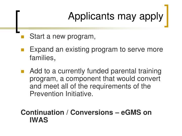 Applicants may apply