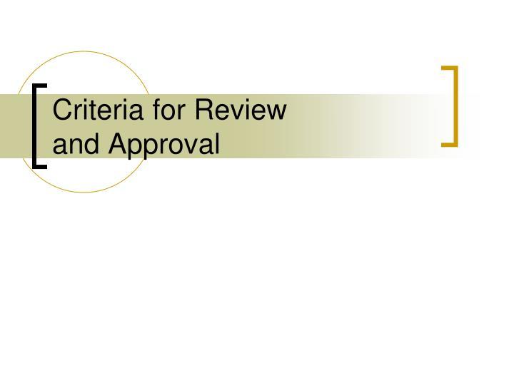 Criteria for Review