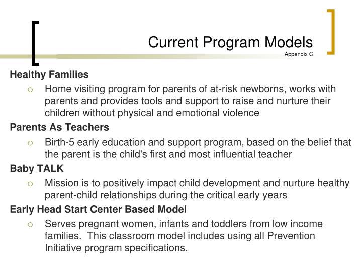 Current Program Models