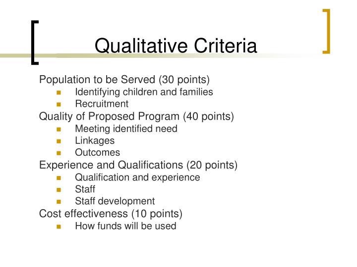 Qualitative Criteria