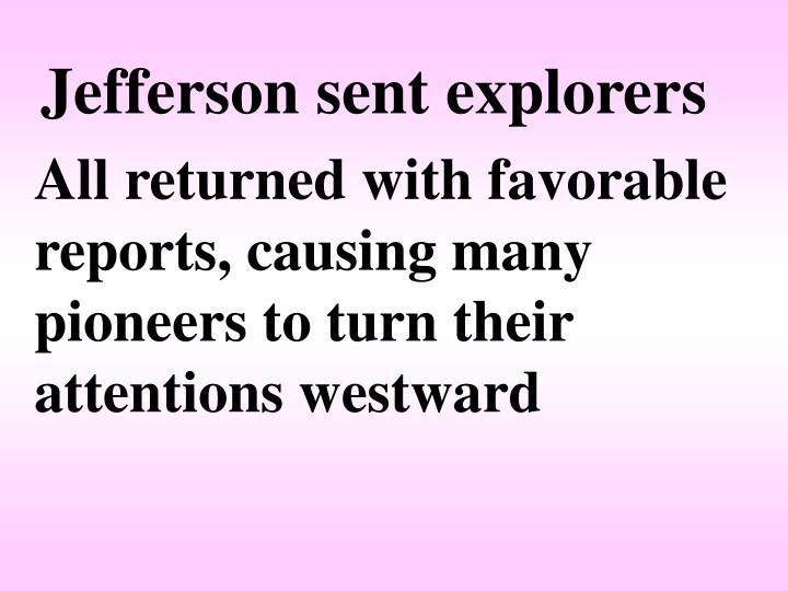 Jefferson sent explorers
