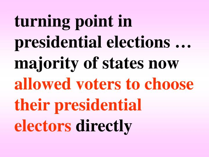 turning point in presidential elections