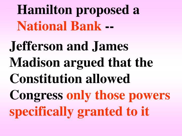 Hamilton proposed a