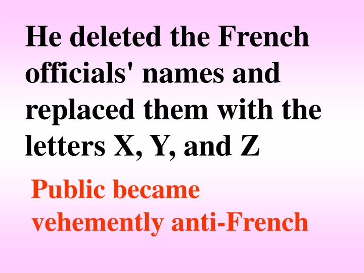 He deleted the French officials' names and replaced them with the letters X, Y, and Z
