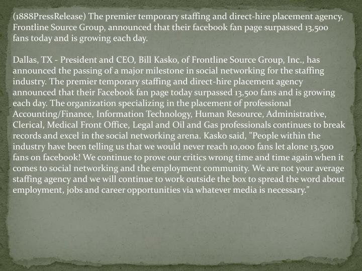 (1888PressRelease) The premier temporary staffing and direct-hire placement agency, Frontline Source...