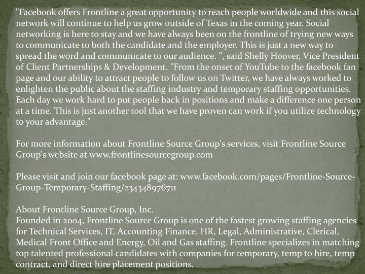 """Facebook offers Frontline a great opportunity to reach people worldwide and this social network wil..."