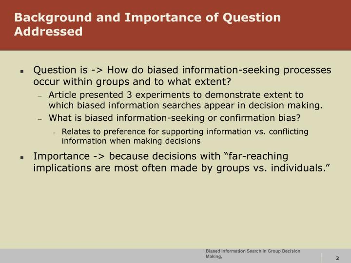 Background and importance of question addressed
