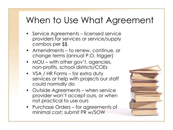 When to use what agreement