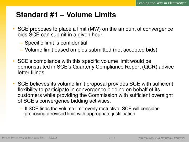 Standard #1 – Volume Limits