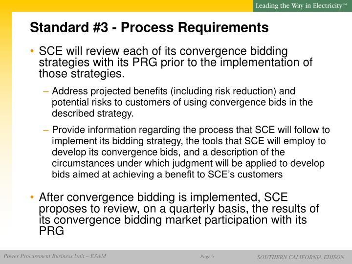 Standard #3 - Process Requirements