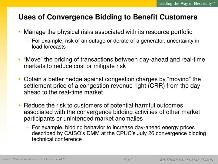 Uses of Convergence Bidding to Benefit Customers