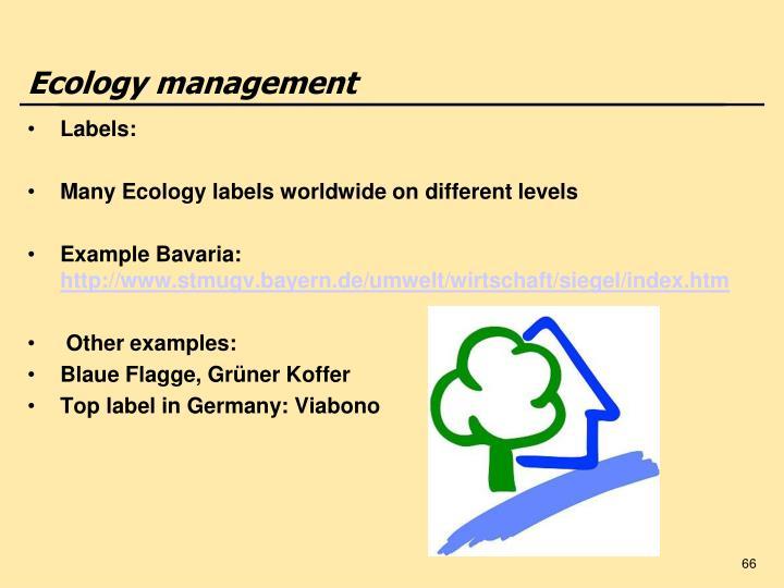 Ecology management