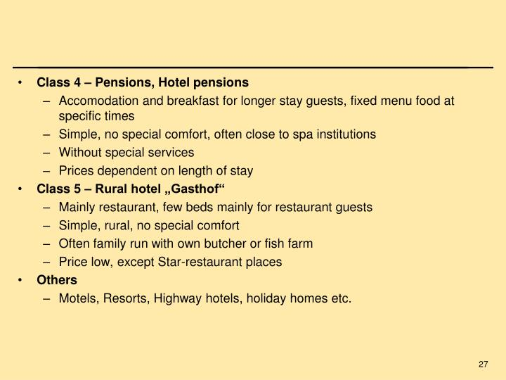 Class 4 – Pensions, Hotel pensions