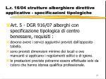 l r 16 04 strutture alberghiere direttive applicative specificazioni tipologiche15