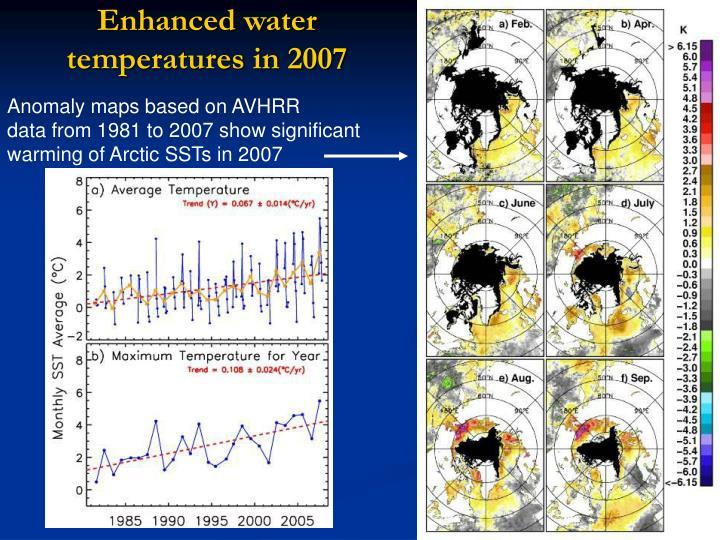 Enhanced water temperatures in 2007