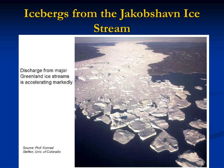 Icebergs from the Jakobshavn Ice Stream