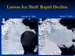 larson ice shelf rapid decline