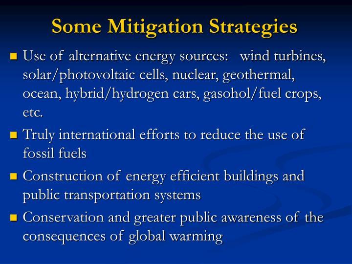 Some Mitigation Strategies
