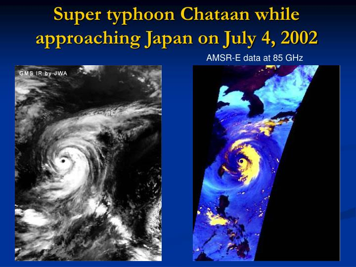 Super typhoon Chataan while approaching Japan on July 4, 2002