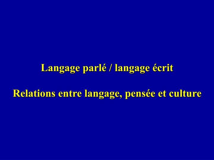 Langage parlé / langage écrit