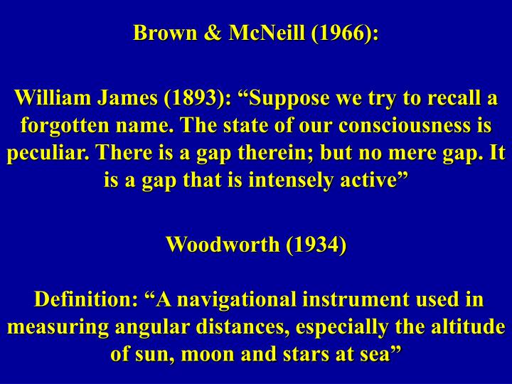Brown & McNeill (1966):