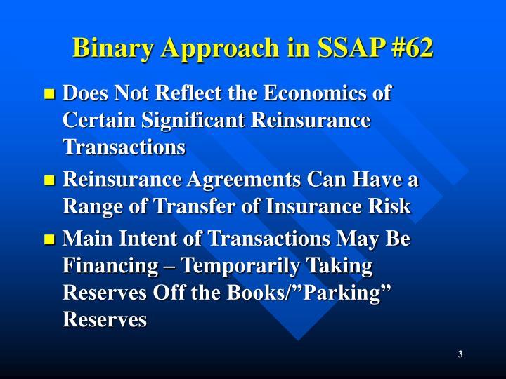 Binary Approach in SSAP #62