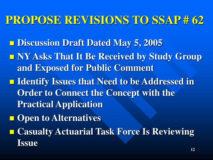 PROPOSE REVISIONS TO SSAP # 62
