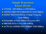 sample transaction excess of loss
