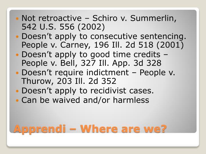 Not retroactive –