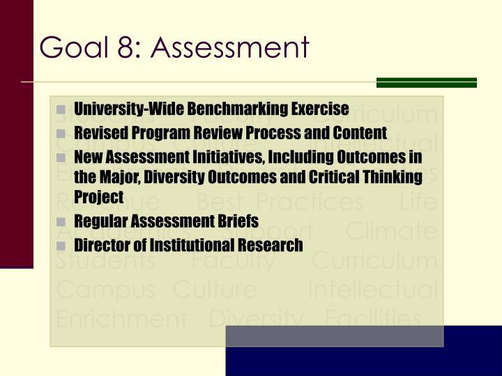 Goal 8: Assessment