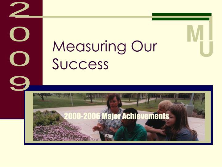 Measuring Our Success