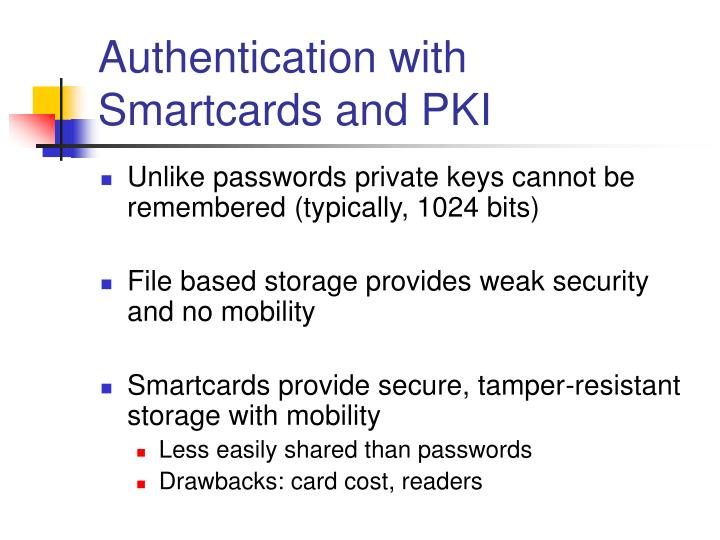 Authentication with Smartcards and PKI