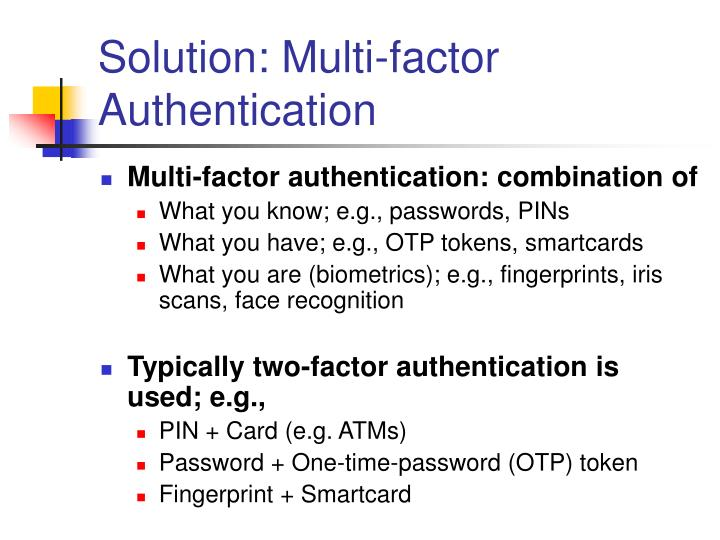 Solution: Multi-factor Authentication