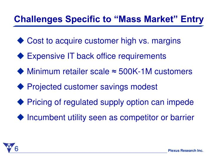 """Challenges Specific to """"Mass Market"""" Entry"""