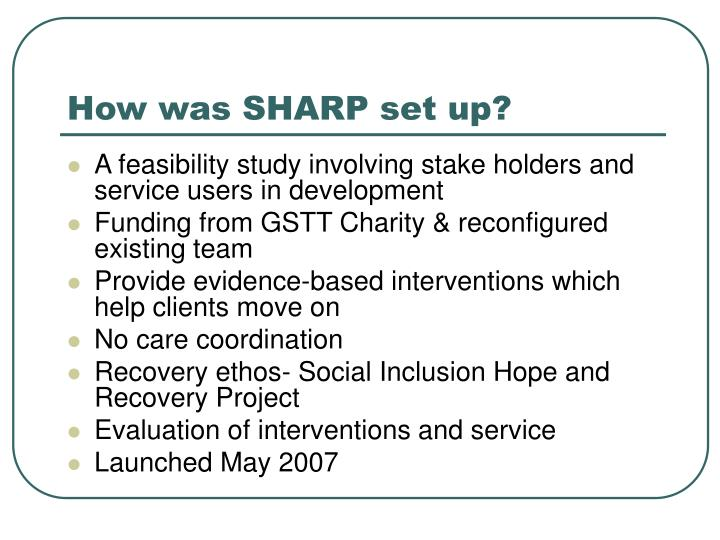 How was SHARP set up?